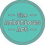 The Ambitious Act